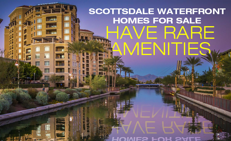 Scottsdale Waterfront Homes for Sale