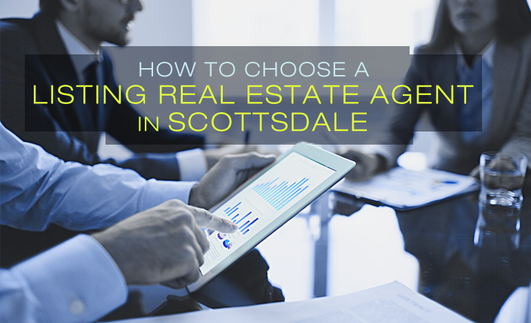 How to Choose a Listing Real Estate Agent