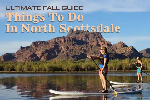 North Scottsdale Things To Do