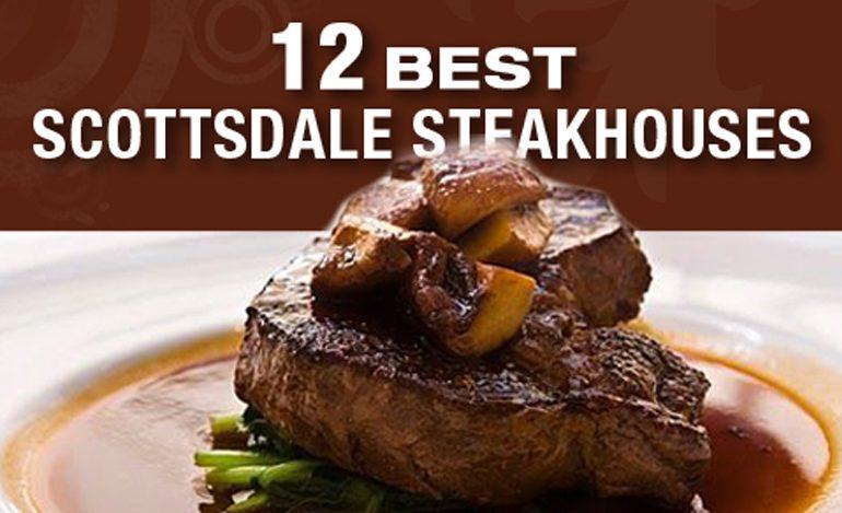 Best Steaks in Scottsdale