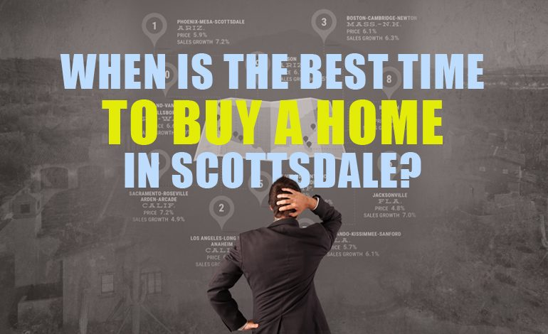 When-is-the-Best-Time-to-Buy-a-Home-in-Scottsdale