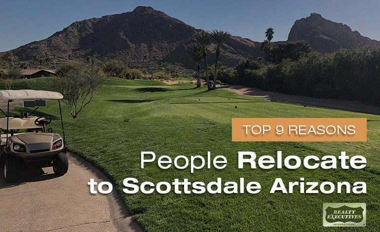 Reasons People Relocate to Scottsdale AZ