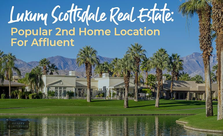 luxury scottsdale real estate 2nd home location