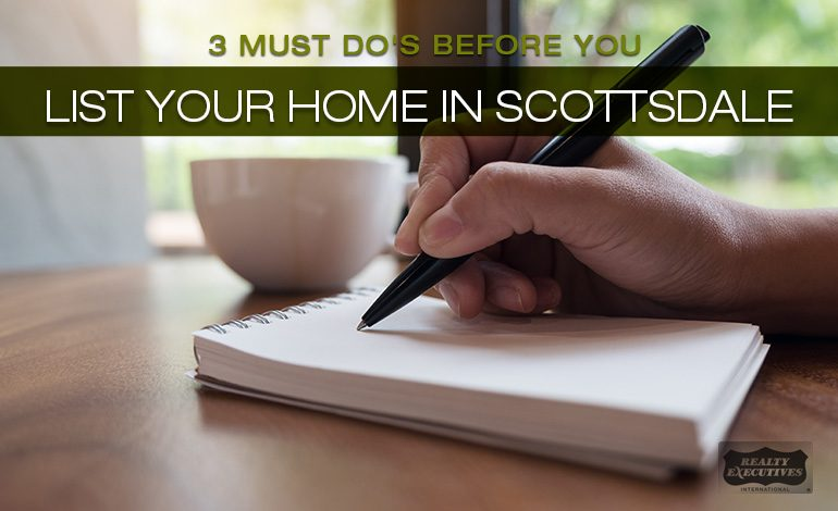 Must Dos Before you List Your Scottsdale Home