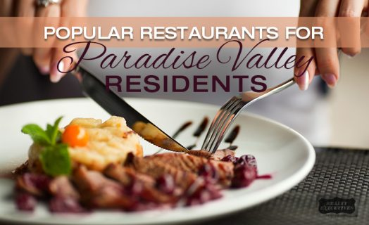 Top Restaurants for Paradise Valley Residents