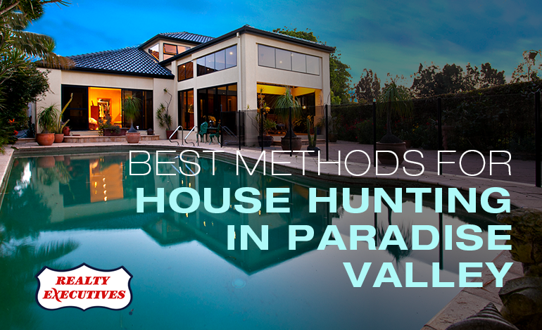 House Hunting in Paradise Valley