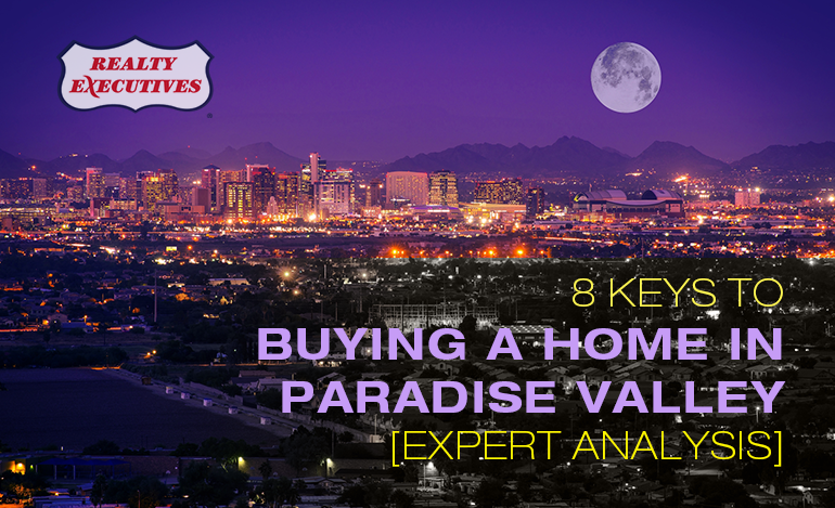Buying a Home in Paradise Valley