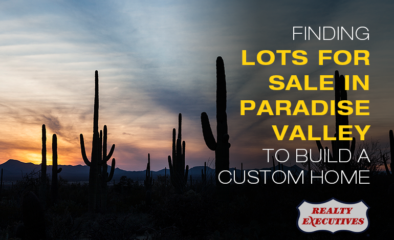 Paradise Valley Lots for Sale